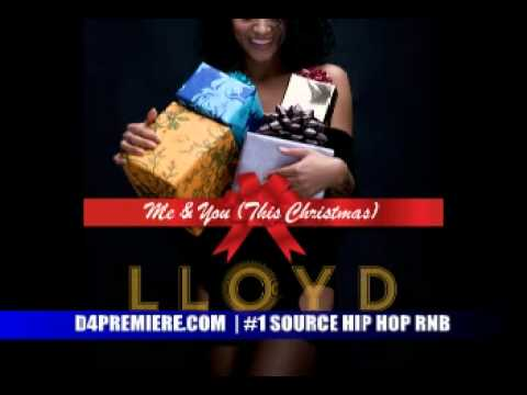 Lloyd - Me And You (This Christmas)