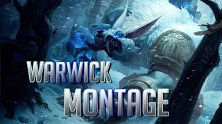 MONTAGE : Warwick | League of Legends