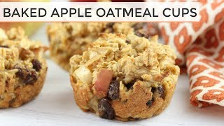Baked Apple Oatmeal Cups | Easy + Healthy Muffins