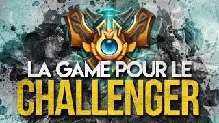 LA GAME POUR LE CHALLENGER ! (De Gob)