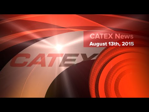 CATEX News for August 13th, 2015: Massive blasts kill 40 in Chinese city of Tianjin