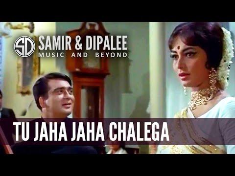 Song: Tu Jaha Jaha Chalega by Singer SAMIR DATE
