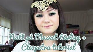 Natt på Museet-tävling + Cleopatra tutorial