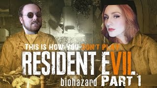 DSPaige: This Is How You DON'T Play Resident Evil 7 (Part 1/2)