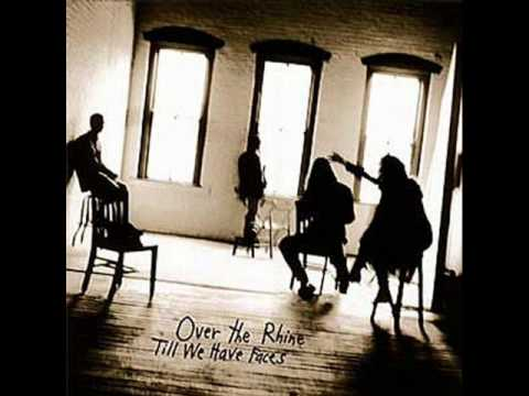 Over The Rhine - Eyes Wide Open