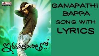 download lagu Ganapati Bappa Full Song   - Iddarammayilatho Songs gratis