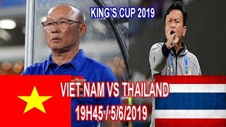 CĐV Và Cầu Thủ Của Thái Lan Phát Biểu Cực Sốc Về Tuyển Việt Nam Gặp Tuyển Thái Lan Tại King's Cup