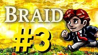 Braid - World 3 (2/2)