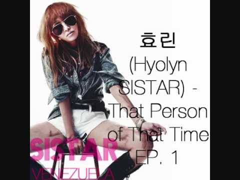효린(Hyolyn SISTAR) -  That Person of That Time EP. 1