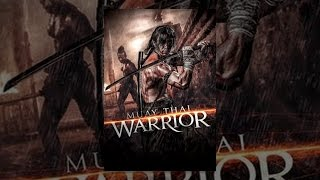 Warrior - Muay Thai Warrior
