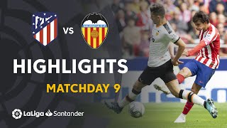 Highlights Atletico Madrid vs Valencia CF (1-1)