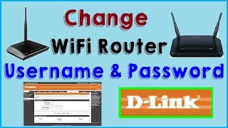 How to Change Admin Username and Password of D Link WiFi Router 2017 (DIR-600M)