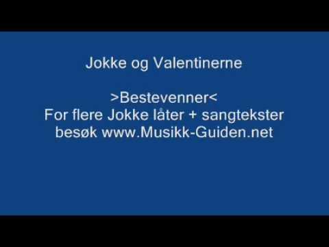 Jokke Og Valentinerne - Bestevenner