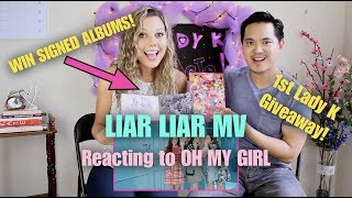 Liar Liar by OH MY GIRL - M/V Reaction & LADY K GIVEAWAY!