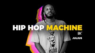 Hip Hop Machine #2 - BK' - Julius