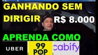 GANHE R$ 8000,00 POR MÊS NA UBER (sem dirigir)