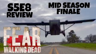 FEAR TWD S5E8 REVIEW
