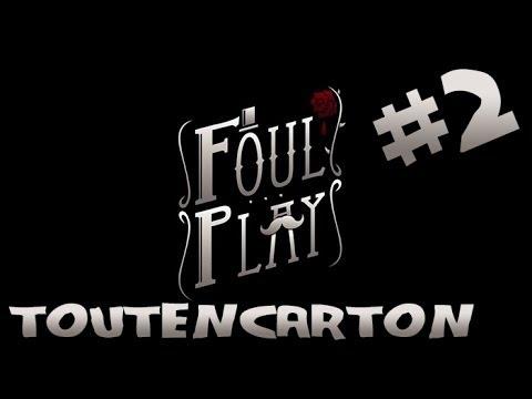 [FR/HD]-Foul Play #2:Toutencarton !