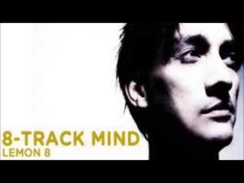 Lemon 8 - 8 Track Mind (Frisky Radio)