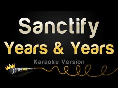 Years & Years - Sanctify (Karaoke Version)