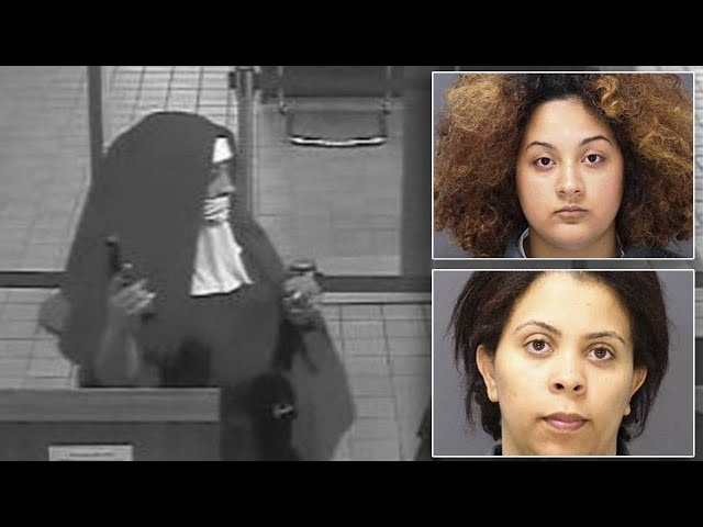 Women Busted for Bank Robbery While Dressed as Nuns: Cops
