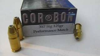 357 SIG - Corbon Performance Match - 125 Gr. JHP Ammo Test