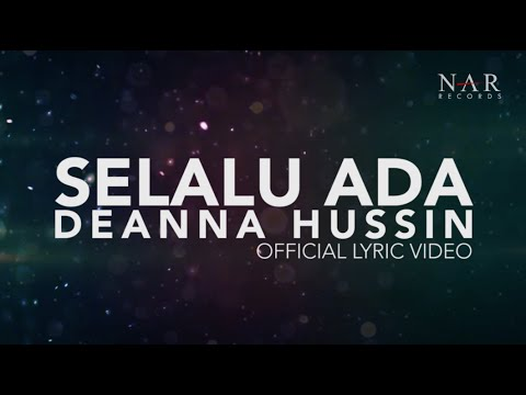 Deanna Hussin - Selalu Ada (Official Lyric Video ) | OST Bila Hati Berbicara