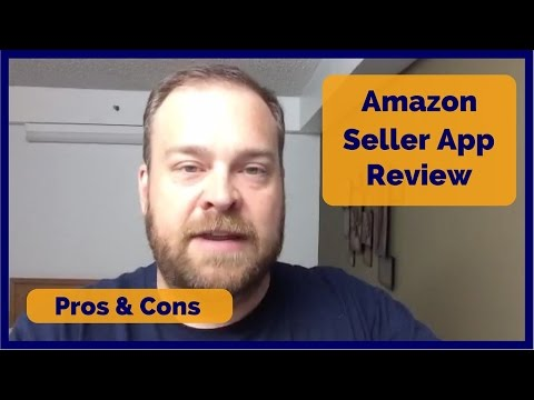 Amazon Seller App review - pros and cons of Amazon Seller app