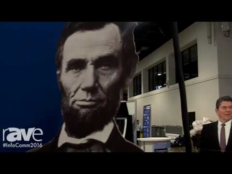 InfoComm 2016: Teddy Roosevelt, Abraham Lincoln, and Ronald Reagan Talk to rAVe
