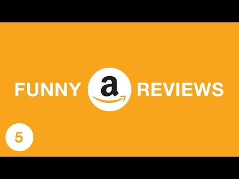 FUNNY AMAZON REVIEWS 5