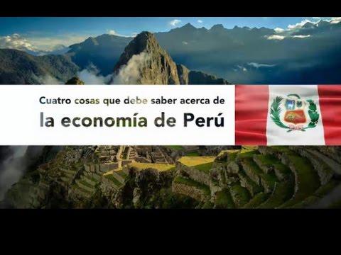 Cuatro cosas que debe saber acerca de la economía de Perú