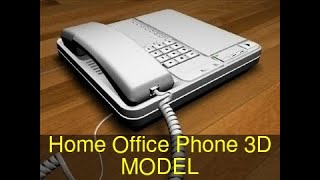 3D Model of Home Office Phone Review