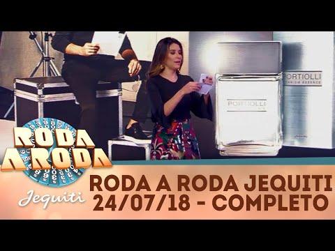 Roda a Roda Jequiti (24/07/18) | Completo