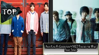 TOP 16: Asian Kung-Fu Generation & NICO Touches the Walls Anime Songs.