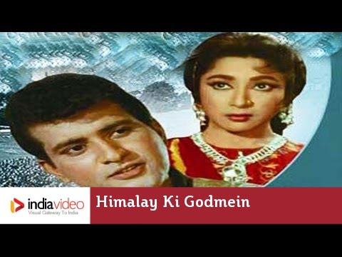 Himalay Ki Godmein 1965 177365 Bollywood Centenary Celebrations...