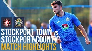 Stockport Town Vs Stockport County - Match Highlights - 10.07.2018
