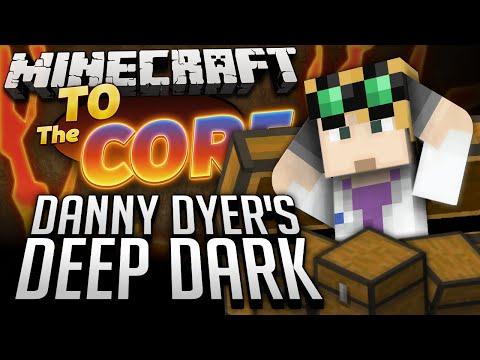 Minecraft Mods - To The Core #53 - DANNY DYER'S DEEP DARK