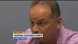 Shipping container homes being built in Lehigh Acres
