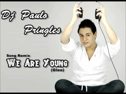 DJ PAULO PRINGLES - WE ARE YOUNG -  Fun - Remix song