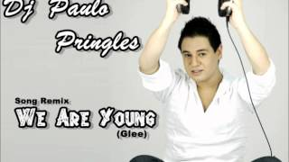 Baixar - Dj Paulo Pringles We Are Young Fun Remix Song Grátis