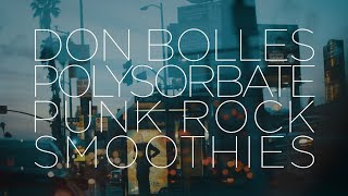 Don Bolles Interview - Polysorbate Punk Rock Smoothies