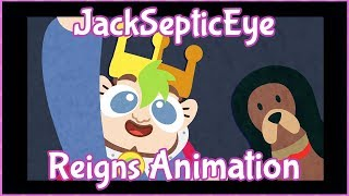 JackSepticEye Animated - Reigns / I have to fight the dragon!