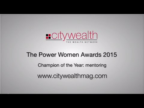 Citywealth Power Women Awards 2015 - Champion of the Year - Mentoring