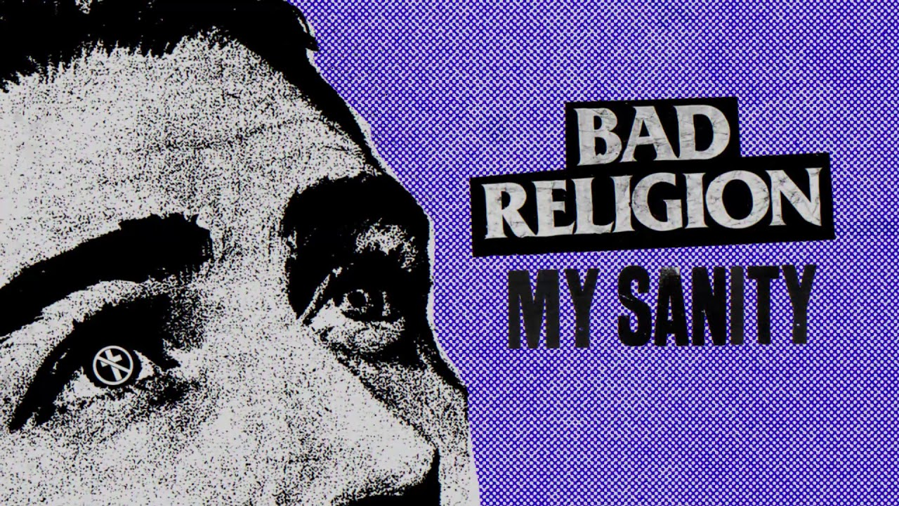 "Bad Religion - 新曲""My Sanity""の試聴音源を公開 thm Music info Clip"