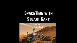 Mars Methane | SpaceTime with Stuart Gary S22E48 | Astronomy Space Science