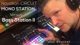 Novation Circuit Mono Station Versus Bass Station II
