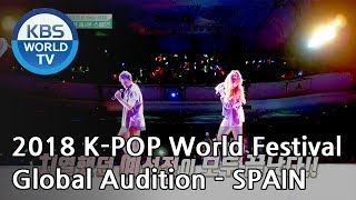 2018 K-POP World Festival Global Audition EP.4 - SPAIN