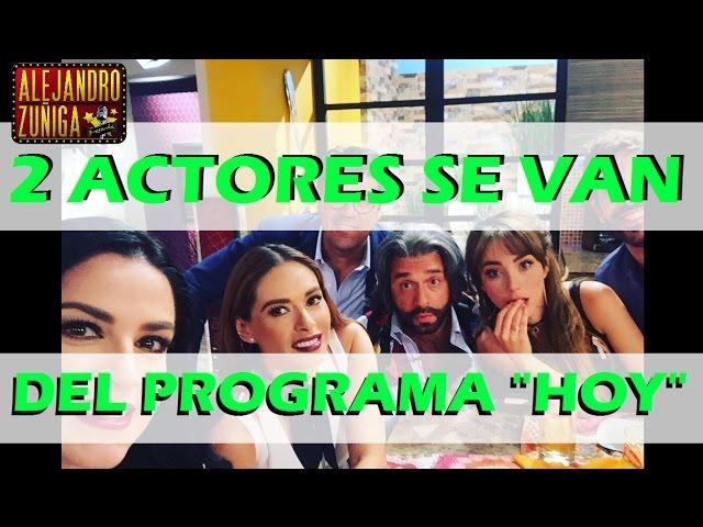 """Actores ABANDONARON el programa """"Hoy"""", Chismes"""