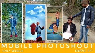 Photoshoot with Oppo F7 || mobile photoshoot || mobile photos of trick - Malik edit