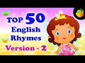 Top 50 Hit Songs Version 2 For Kids - Compilation of Best Children English Nursery Rhymes MP3